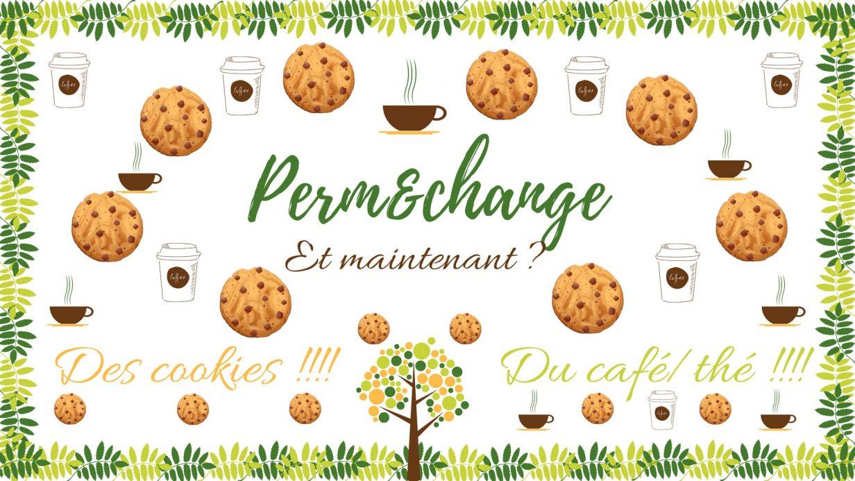 Affiche promouvant la vente de cookies et de boissons chaudes (foyer des Mines, juin 2018) pour recolter des fonds pour le projet Permechange.